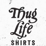 Thug Life Shirts Coupons