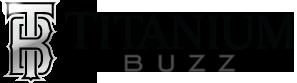 Titanium Buzz Coupons